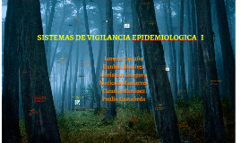 Copy of SISTEMAS DE VIGILANCIA EPIDEMIOLOGICA   I