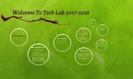 Welcome To Tech Lab 2017-2018