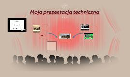 Copy of Moja prezentacja techniczna