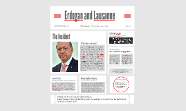 President Erdogan and the treaty of Lausanne.