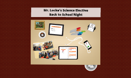 Mr. Locke's Science Elective Back to School