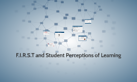 F.I.R.S.T and Student Perceptions of Learning