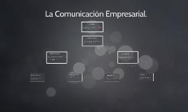 La Comunicación Empresarial.