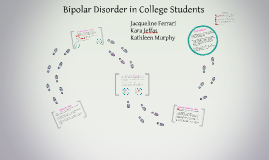 Bipolar Disorder in College Students