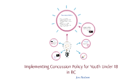 Implementing Concussion Policy for Youth Under 18 in BC