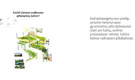 Kodėl Lietuva vadinama piliakalnių šalimi?
