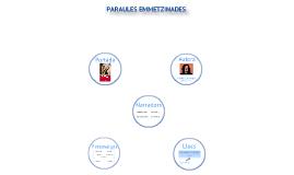 PARAULES EMMETZINADES