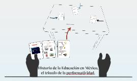Historia de la Educación en México, el triunfo de la perform