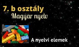 7. b osztály: Magyar nyelv (a nyelvi szintek)