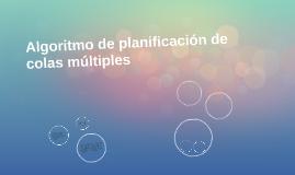 Algoritmo de planificación de colas múltiples