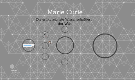 marie curie by charlotte berger on prezi
