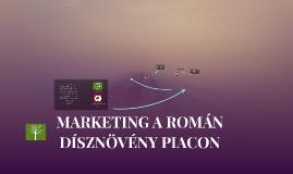 Marketing a román dísznövény piacon