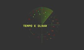 TEMPO E OLHAR