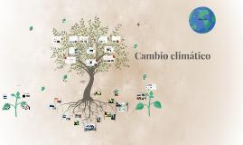 Copy of CAMBIO CLIMÁTICO