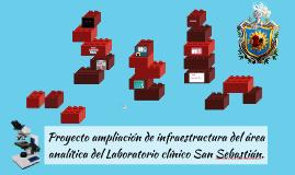 Proyecto ampliación de infraestructura del área analítica de