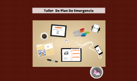 Copy of taller plan de emergencia