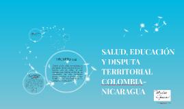 SALUD, EDUCACION Y DISPUTA TERRITORIAL COLOMBIA-HONDURAS
