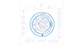 Sistema de Gestión Institucional Colegio Tomás Carrasquilla IED 2015