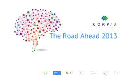 Copy of CorpU 2013 RoadMap