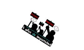 5 años de impunidad. Asesinatos contra defensores de derechos humanos