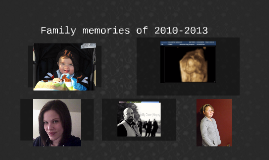Family memories of 2013