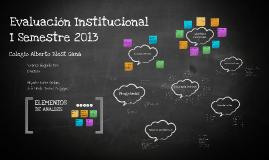 Evaluacion Institucional 1° sem 2013