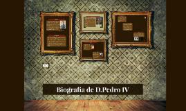 Biografia de D.Pedro IV