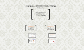 Copy of Dominant-Recessive Inheritance