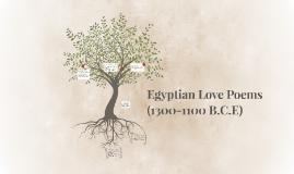 Egyptian Love Poems (1300-1100 B.C.E)