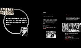 Copy of EL EXILIO EN LA LITERATURA ESPAÑOLA CONTEMPORÁNEA. RAMÓN J.S