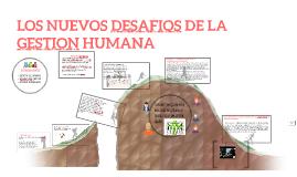 LOS NUEVOS DESAFIOS DE LA GESTION JUMANA