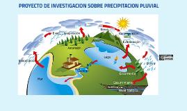 PROYECTO DE INVESTIGACIO SOBRE PRECIPITACION PLUVIAL