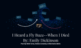 Copy of Copy of I Heard a Fly Buzz--When I Died