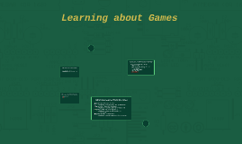 Learning about Games