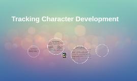 Tracking Character Development