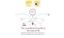 The conundrum of sacrifice