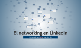 El networking en Linkedin