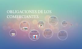 OBLIGACIONES DE LOS COMERCIANTES