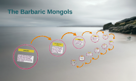 The Barbaric Mongols