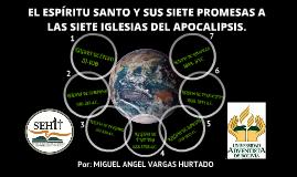 """EL ESPÍRITU SANTO Y SUS SIETE PROMESAS A LAS SIETE IGLESIAS DEL APOCALIPSIS"""