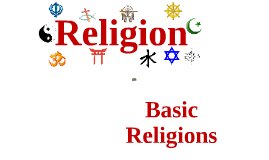 The Study of Religions & Basic Religions #1