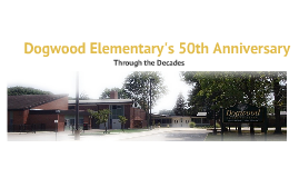 Dogwood's 50th Anniversary