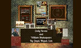 Emily Bronte and William Shakespeare