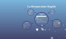 Copy of La Restauration Rapide