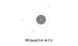 ERI Gareli S.A. de C.V.