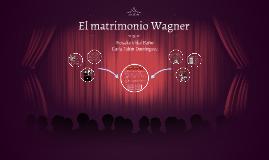 El matrimonio Wagner