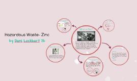 Hazardous Waste- Zinc