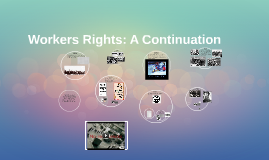 Workers Rights: A Continuation