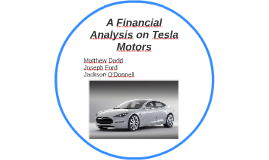 analysis tesla motors 2 executive summary tesla motors, inc the purpose of this thesis is to determine value of one tesla motors share as of march 31st 2014 an analysis.
