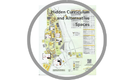 Hidden Curriculum and Alternative Spaces